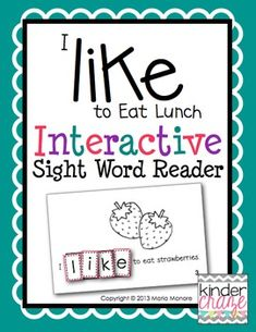 """I Like to Eat Lunch"" Interactive Sight Word Reader. Great sight word practice for only $1"