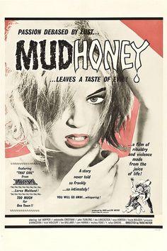 Mudhoney (1965) The Russ Meyer classic.