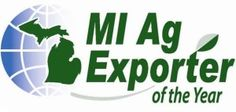 LANSING, MI - Each year, the Michigan Department of Agriculture and Rural Development (MDARD) recognizes Michigan's leading food and agriculture exporter by presenting a 'Michigan Ag Exporter of the Year' award to a deserving Michigan company.