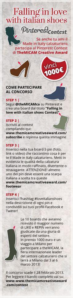 Ecco qui le regole per partecipare al Contest.  Prima di tutto compila la tua iscrizione a questo indirizzo  http://www.themicamcreativeaward.com/subscribe/ e comincia a pinnare!   PUOI VINCERE 1000 euro e un fantastico viaggio in occasione della fiera theMICAM, in marzo 2013!