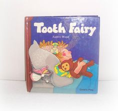 """Vintage Children's Book """"Tooth Fairy"""" by Audrey Wood - 1985 Hardcover  (Child's Play Library) Preschool - Ages 4 and Up Kid's Book by SheCollectsICreate on Etsy"""