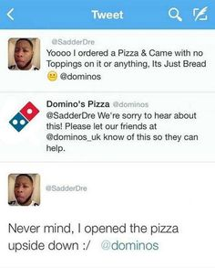 Funny Memes - [I Ordered A Pizza & Came With No Toppings On It]