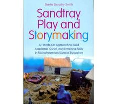 Sandtray Play and Storymaking: A Hands-On Approach $23.99