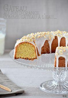Gâteau au jus d'orange comme gâteau à l'eau…