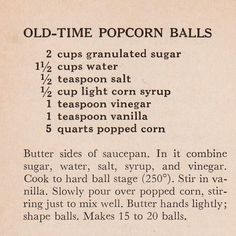 specializing in handwritten recipes from the I remember making popcorn balls for Halloween treats. This might be something to make again for birthday parties. Popcorn Recipes, Candy Recipes, Holiday Recipes, Snack Recipes, Cooking Recipes, Yummy Recipes, Flavored Popcorn, Blender Recipes, Christmas Recipes
