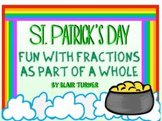 St. Patrick's Day Fun With Fractions as Part of a WHOLE $