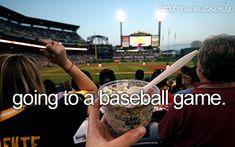 Going To Baseball Games