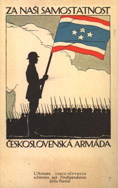 Za naši samostatnost: Ceskoslovenská armáda | For our independence: Czechoslovak army Preissig Postcard