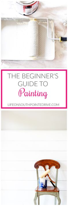 The Beginners Guide to Painting, Painting, how to paint walls, how to paint walls tips #paintingtips #paintingtutorialsforbeginners