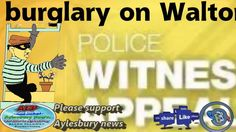 Aylesbury News,Appeal for information after a burglary on Walton Court🇬🇧