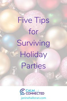 Five Tips for Surviving Parties!