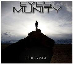 Eyes Of Munity – Courage (2013) Full Albüm İndir | Mp3indirbe.com