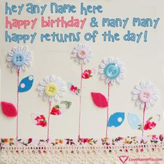 Best Birthday Wishes Images With Name Generator Photo On Online And Send Printable Happy Cards Editing Options