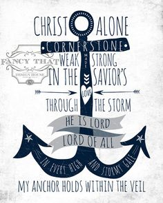 8x10 art print - Christ Alone, Cornerstone - He Is Lord - Anchor Print, via Etsy.