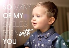 Glambambini   So many of my smiles begin with you #quote #happy #happyquote #motherson