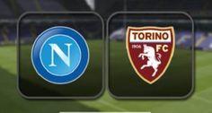 Prediksi Skor Serie A Napoli Vs Torino 18 Desember 2016