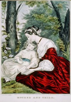 """Currier & Ives: """"Mother and child"""", Rose Colored Glasses, Currier And Ives, Lord Is My Shepherd, Italian Artist, Antique Prints, Mother And Child, Fashion Plates, Hand Coloring, Beautiful Images"""