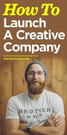 How To Launch A Creative Company