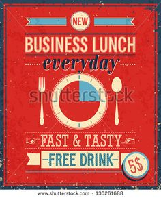 Food truck ideas...Vintage Bussiness Lunch Poster. Vector illustration.