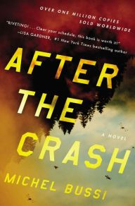 After the Crash by Michel Bussi | 9780316309677 | Hardcover | Barnes & Noble