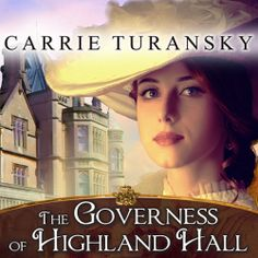 The Governess of Highland Hall, a #Historical #Romance by Carrie Turansky, can now be sampled in audio here... http://amblingbooks.com/books/view/the_governess_of_highland_hall