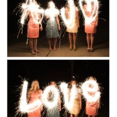 """How to make words with sparklers *Use a tripod *Set camera mode to M (manual) *Set f/stop to f5.6 *Set shutter speed to 4"""" (4 seconds) or slower (make the shutter speed faster for more defined words) *Set white balance to Tungsten *Make sure everyone writes their letters backwards!"""