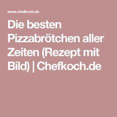 Die besten Pizzabrötchen aller Zeiten (Rezept mit Bild) | Chefkoch.de