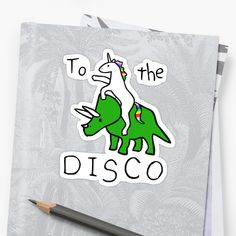Buy 'To The Disco (Unicorn Riding Triceratops)' by jezkemp as a T-Shirt, Classic T-Shirt, Tri-blend T-Shirt, Lightweight Hoodie, Women's Fitted Scoop T-Shirt, Women's Fitted V-Neck T-Shirt, Women's Relaxed Fit T-Shirt, Graphic T-Shirt, Wom...