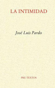 La intimidad de José Luis Pardo