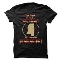 The Brave Get MISSISSIPPIThe Meek Shall Inherit The Earth The Brave Get MISSISSIPPISTAES , MISSISSIPPI
