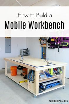 How to Build a DIY Mobile Storage, Outfeed, Assembly Need the ultimate workbench for your shop? Get the free plans and video tutorial to build your own DIY mobile workbench with storage!