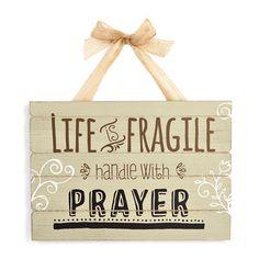 "Life is Fragile Handle with Prayer Hanger Wall Plank, 13"" x 14""  //  $7.99  Home Decor Quotes- wall art life prayer Home Decor Quotes, Wall Art Quotes, Art Life, Craft Night, God Is Good, Wall Hanger, Wood Burning, Plank, Art Decor"
