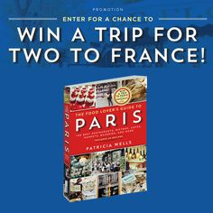 Workman Publishing: Win a 12-day Trip For Two to France!