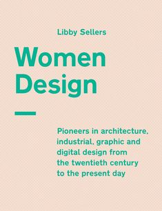 Get information and reviews on Women Design, listed under Design Books category. Women have always been a significant part of the design profession.