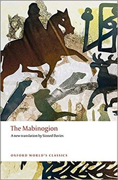 Free eBook The Mabinogion (Oxford World's Classics) Author Sioned Davies Got Books, Used Books, Tarot, Penguin Classics, Margaret Atwood, African Countries, Anglo Saxon, Magical Creatures, Witchcraft
