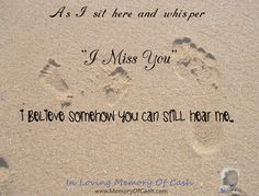 """As I sit here and whisper, """"I Miss You"""", I believe somehow you can still hear me.  { babyloss miscarriage stillbirth bereavement missyou memorial memory funeral angel cherub pregnancy baby infantloss son daughter child unconditionallove heldyourwholeLife BreakTheSilence SayItOutLoud religion heaven inlovingmemory pregnancyandinfantloss stillloved angelbaby quotes quoteoftheday lifequotes inspiration }"""