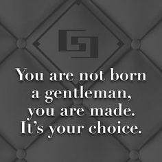 #choice #gentleman #lifestyle #wayoflife