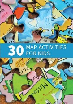 30 Fun Geography Activities for Kids