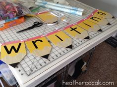 Cricut Creations for the Classroom: Writing Area Banner | Heather Cacak's Pre-K…