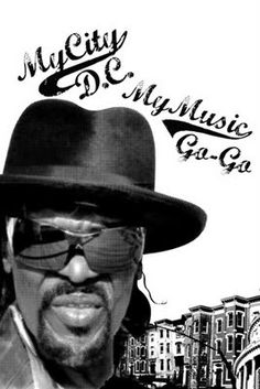Godfather of Go Go...Chuck Brown - Chuck passed yesterday - RIP - you will be missed