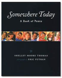 Somewhere Today: A Book of Peace (Albert Whitman Prairie Books (Paperback)) Shelley Moore, Peace Education, Classroom Community, Remembrance Day, Paperback Books, Book Lists, Classroom Management, Teacher Resources, Elementary Schools