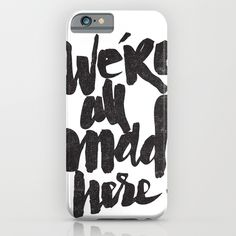 ...MAD HERE iPhone & iPod Case