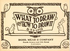 This 1913 drawing book is free online. It has over 70 pages with many quaint items for children to draw, line by line. The ebook can be read online, as a Kindle book, as an epub, or as a pdf file.