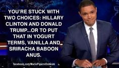 Funny Quotes About Donald Trump by Comedians and Celebrities: Trevor Noah on the Two Choices Funny Quotes About Donald Trump by Comedians and Celebrities: Trevor Noah on the Two Choices Growth Mindset Posters by Mrs E Teaches Math Crazy Quotes, Funny Quotes, Jokes Quotes, Funny Memes, Trump Crazy, Donald Trump Pictures, Trump Quotes, Trump Jr, Good Jokes