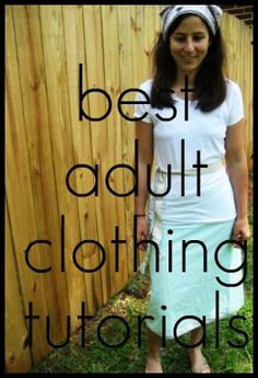 "Sewing tutorials for clothing and accessories (I don't know if this is really ""the best"" because I haven't clicked through them, but there's a lot listed)"