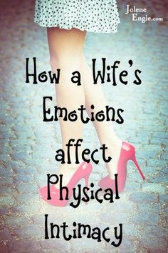 A wife's emotions are most certainly connected to her desire, or lack thereof, in wanting to be intimate with her husband, after all, God did not make us robots and we're certainly not Stepford wives! Our husbands may say some unkind words that can cause us to want to emotionally withdraw from the relationship, which … … Continue reading →
