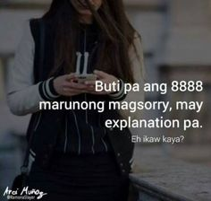 Quotes funny relationship note 57 super ideas #funny #quotes Filipino Quotes, Pinoy Quotes, Tagalog Love Quotes, Tagalog Quotes Patama, Tagalog Quotes Hugot Funny, Hurt Quotes, Me Quotes, Hugot Lines Tagalog Love, Emo