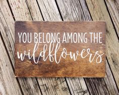 Dress up your walls with this sign featuring the Tom Petty lyrics, You Belong…