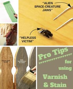 Pro Tips for Using Varnish and Stain: Get a silky smooth finish. http://www.familyhandyman.com/woodworking/staining-wood/pro-tips-for-using-varnish-and-stain