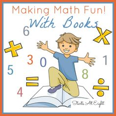 Making Math Fun With Books - A list of books from preschool to high school to make learning math fun!